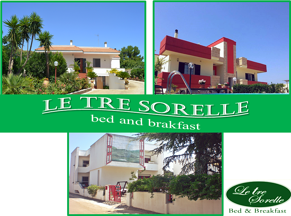 Le tre sorelle, bed and breakfast nel salento